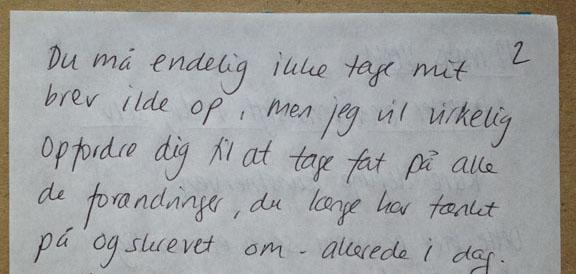 Uddrag af et brev fra min kunstners bedste ven til mig selv. Marts 2011. Fotograf: Susanne Randers