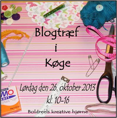 Blogtræf i Køge - arrangeret af Linda fra boldreel.blogspot.dk
