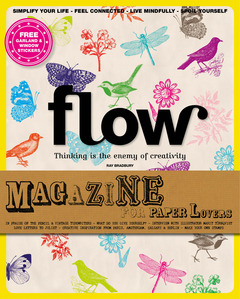 """Flow Magazine"" - for Paper Lovers"