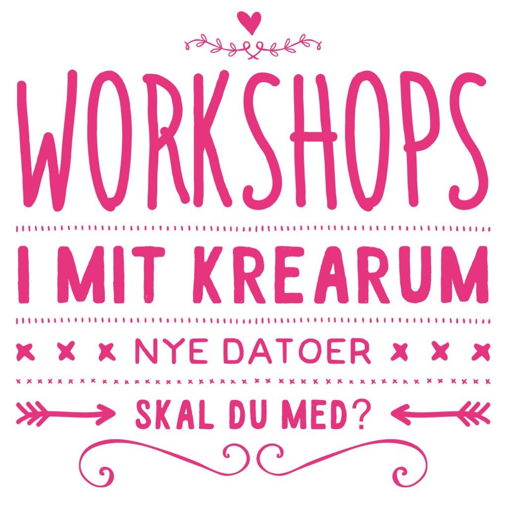 workshops i mit krearum i køge forår 2016